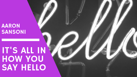 Aaron Sanson - How You Say Hello Blog HEader