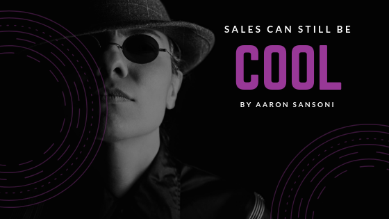 sales is cool/aaron sansoni